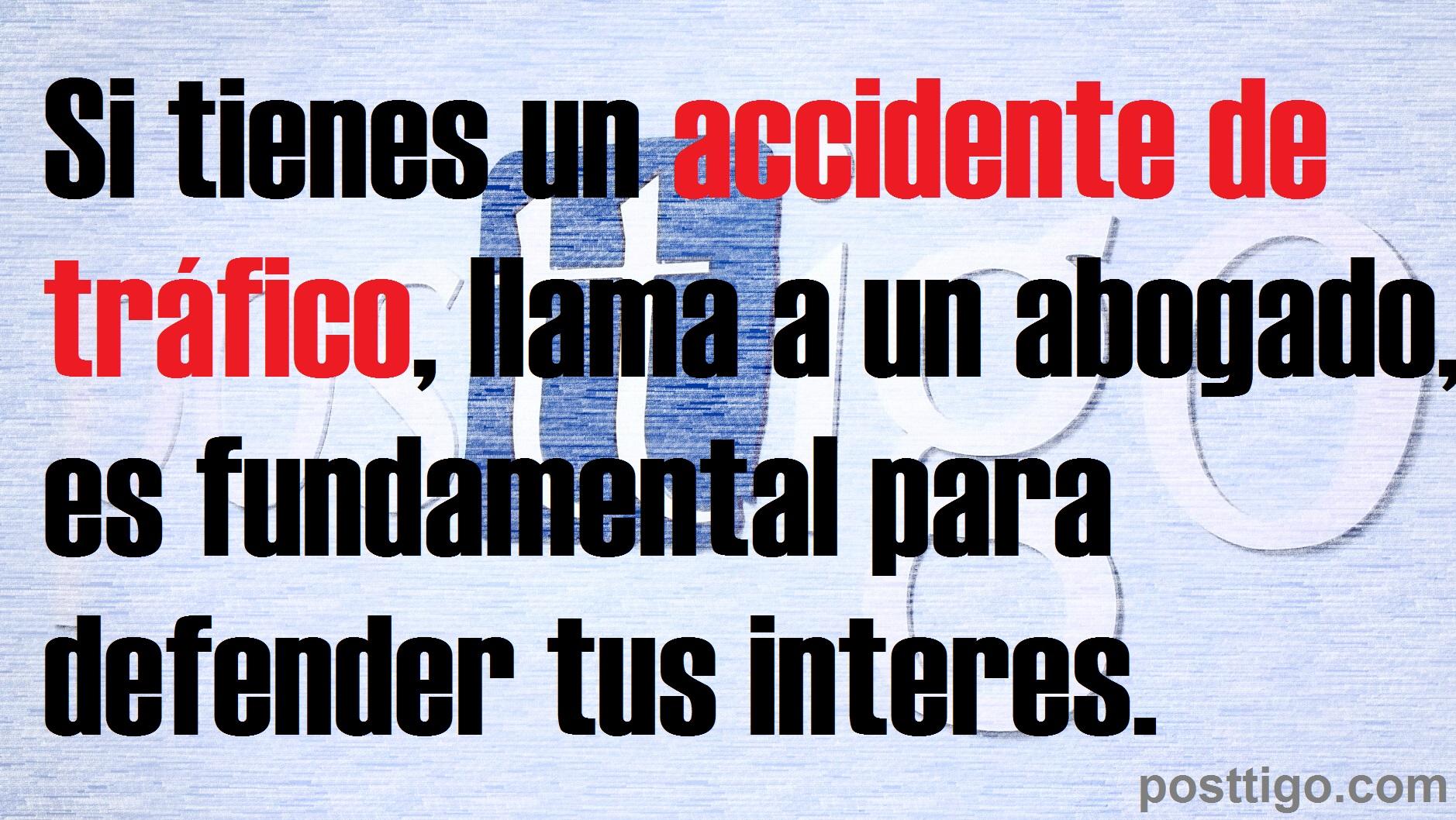 Si tienes un accidente de tráfico, llama a un abogado
