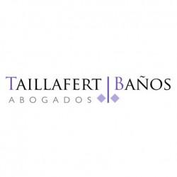 TAILLAFERT BAÑOS ABOGADOS despacho abogados